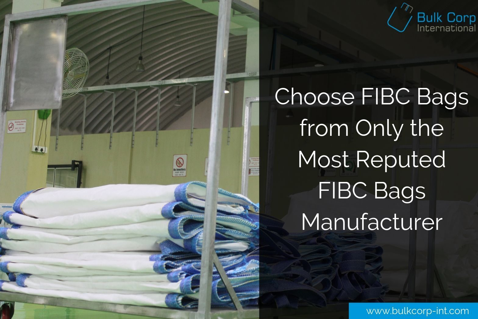 Choose FIBC Bags from Only the Most Reputed FIBC Bags Manufacturer