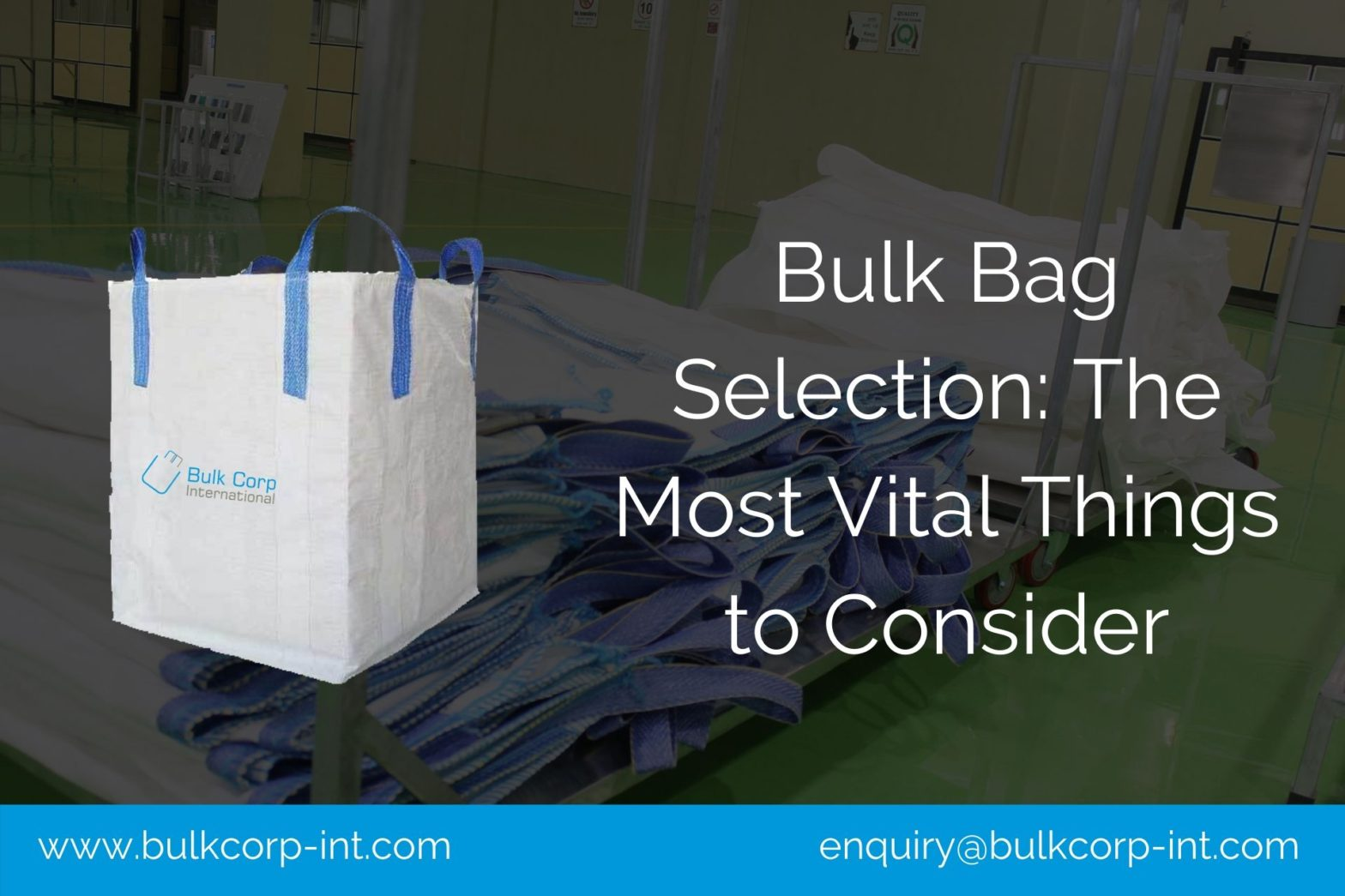 Bulk Bag Selection: The Most Vital Things to Consider