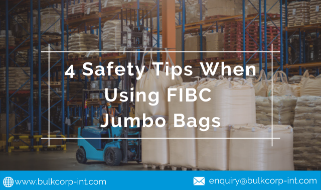 4 Safety Tips When Using FIBC Jumbo Bags