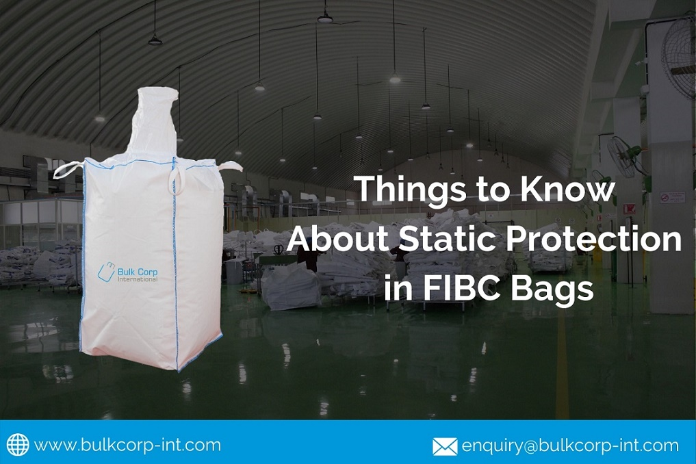 Things to Know About Static Protection in FIBC Bags