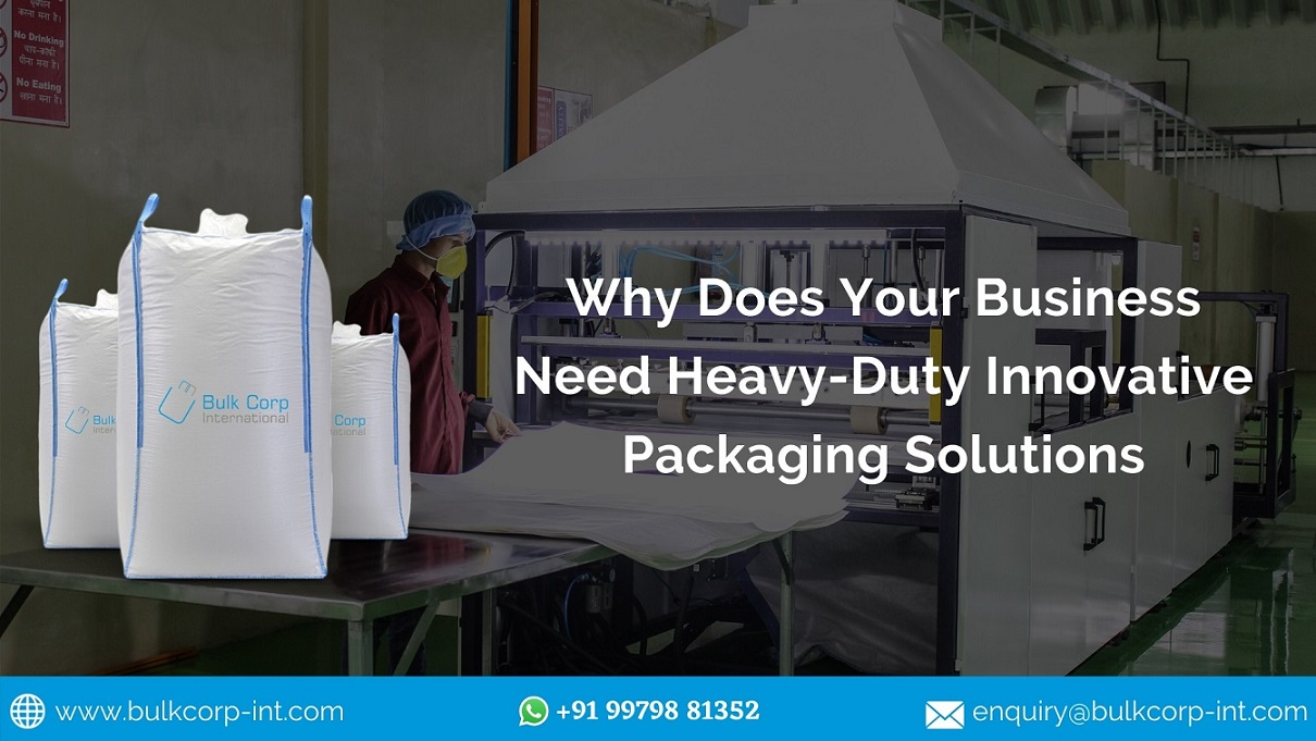 Why Does Your Business Need Heavy-Duty Innovative Packaging Solutions