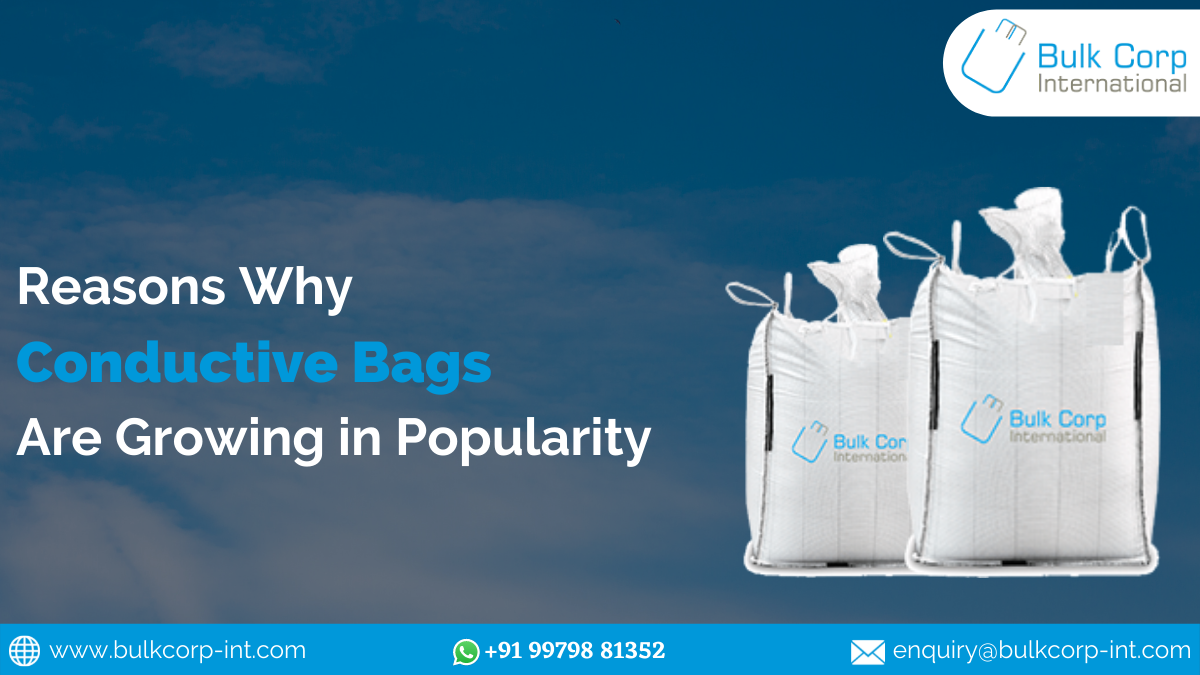 Reasons Why Conductive Bags Are Growing in Popularity