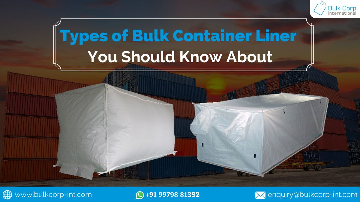 Types of Bulk Container Liner You Should Know About